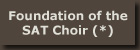Foundation of the SAT Choir